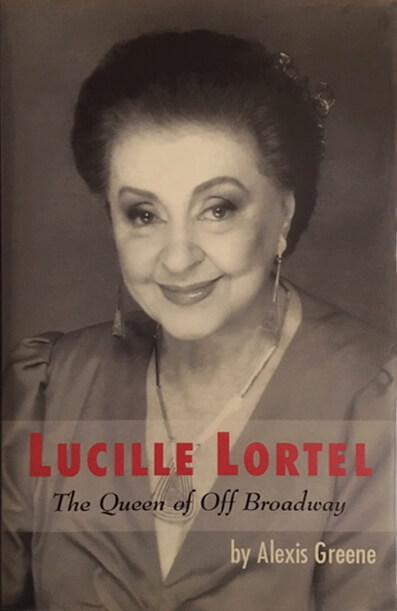 Lucille Lortel The Queen of Off Broadway